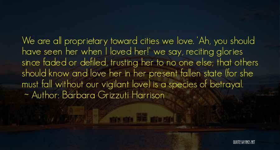 Barbara Grizzuti Harrison Quotes 1013552