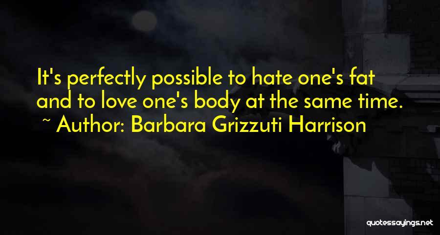 Barbara Grizzuti Harrison Quotes 1042272