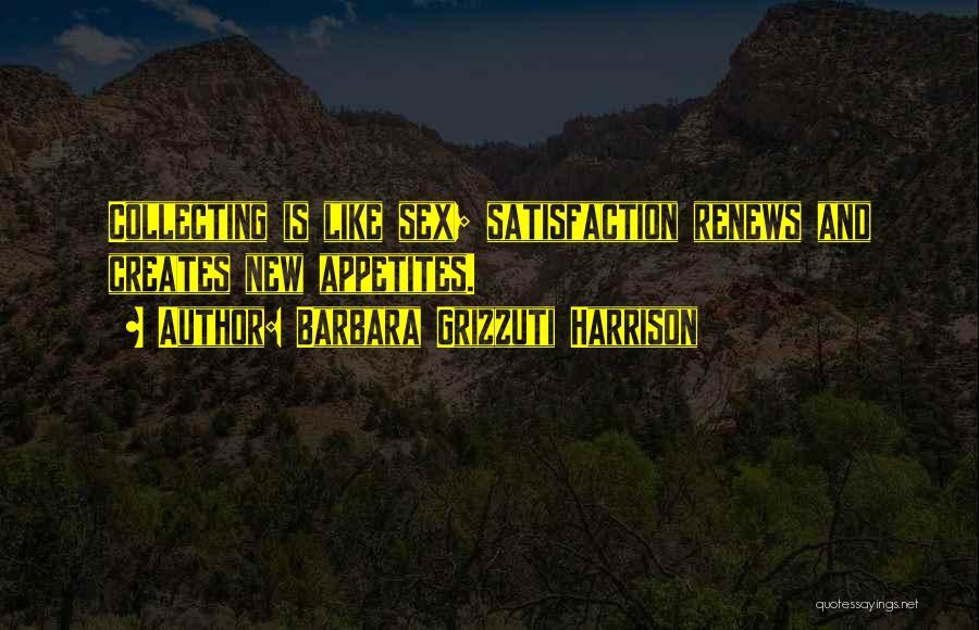 Barbara Grizzuti Harrison Quotes 1124284