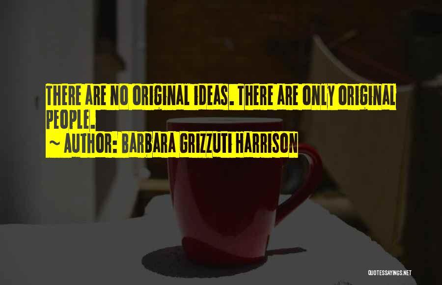 Barbara Grizzuti Harrison Quotes 1254866
