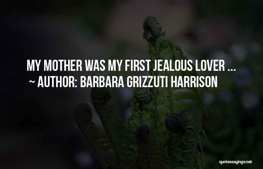 Barbara Grizzuti Harrison Quotes 1380151