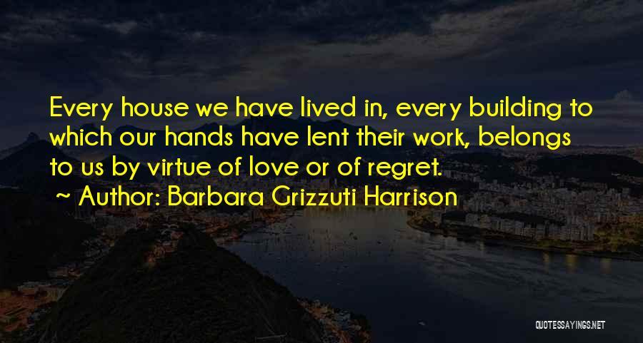 Barbara Grizzuti Harrison Quotes 1465138