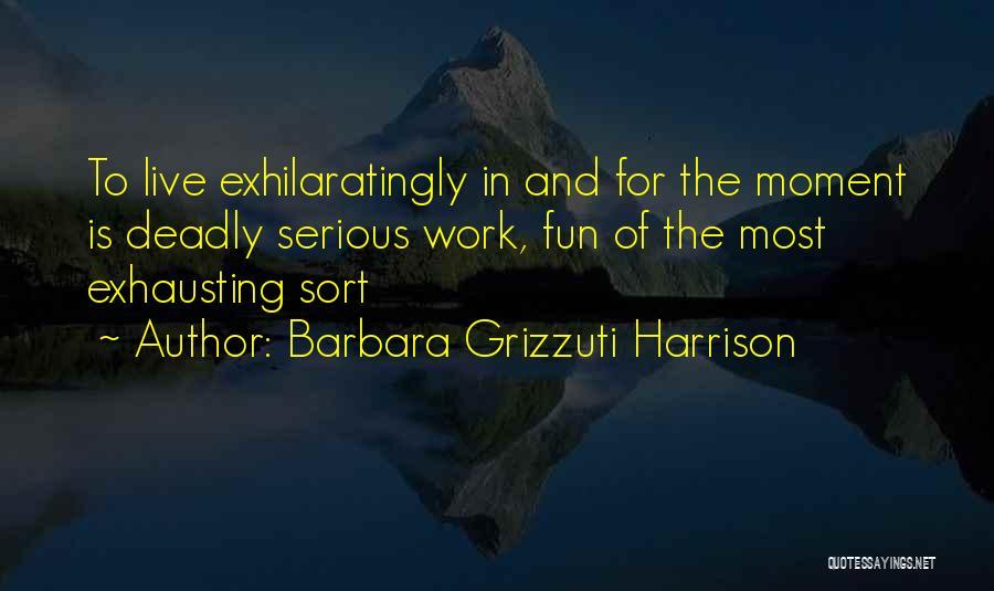 Barbara Grizzuti Harrison Quotes 2258406