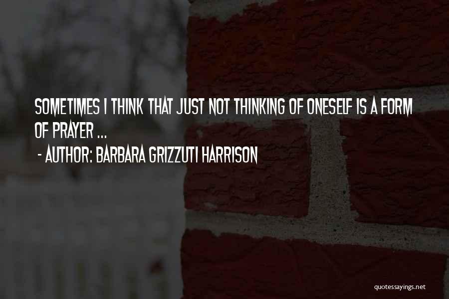 Barbara Grizzuti Harrison Quotes 540935