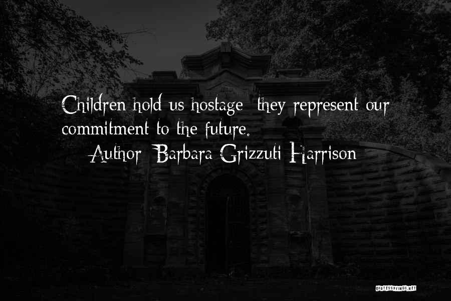 Barbara Grizzuti Harrison Quotes 557473