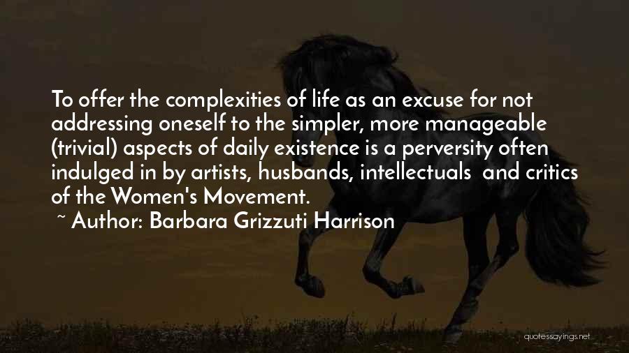 Barbara Grizzuti Harrison Quotes 738173