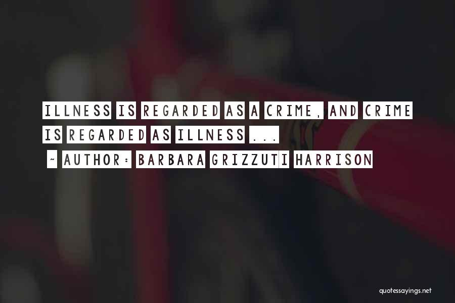Barbara Grizzuti Harrison Quotes 862977