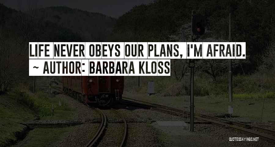 Barbara Kloss Quotes 463837
