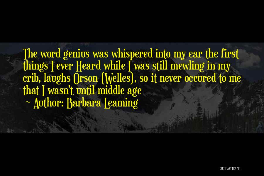Barbara Leaming Quotes 528258