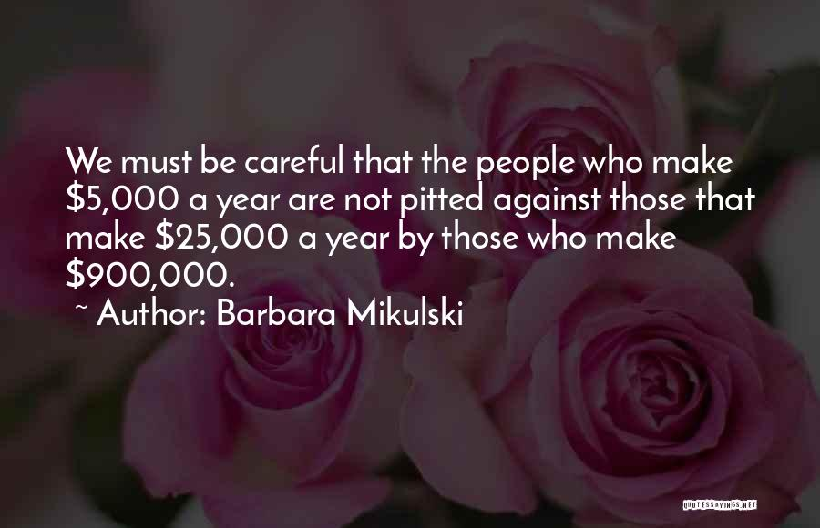 Barbara Mikulski Quotes 1040522