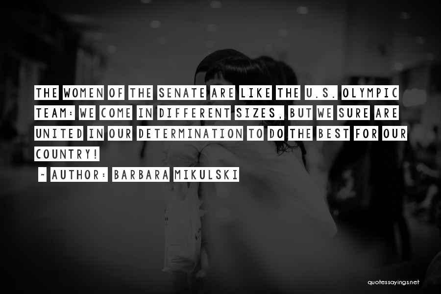 Barbara Mikulski Quotes 1082480