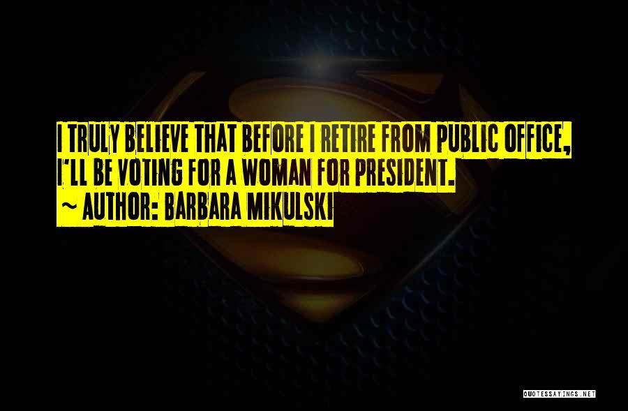 Barbara Mikulski Quotes 1277347