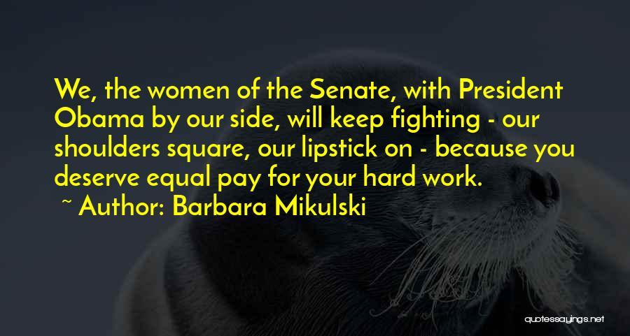 Barbara Mikulski Quotes 1614535