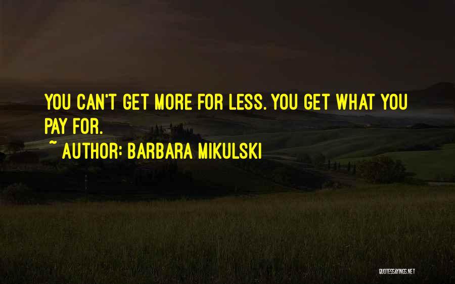 Barbara Mikulski Quotes 1906229