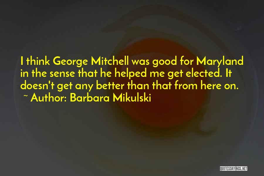 Barbara Mikulski Quotes 1983595
