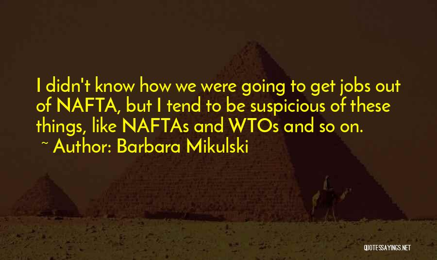 Barbara Mikulski Quotes 1987465