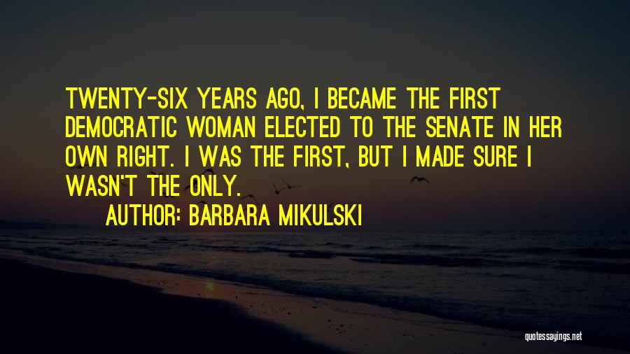 Barbara Mikulski Quotes 2088675