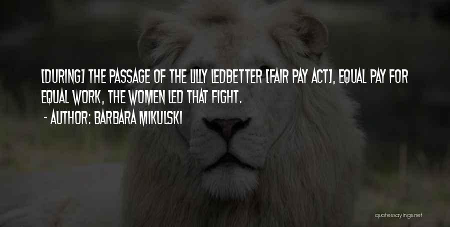 Barbara Mikulski Quotes 350558