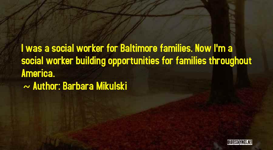 Barbara Mikulski Quotes 361827