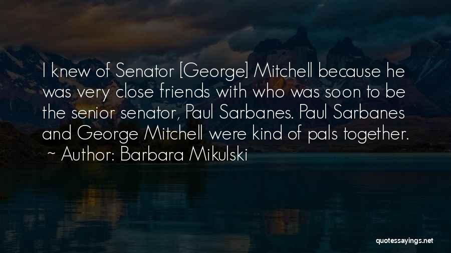 Barbara Mikulski Quotes 384186
