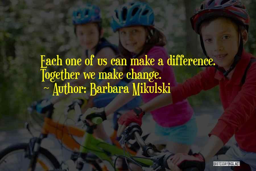 Barbara Mikulski Quotes 462289