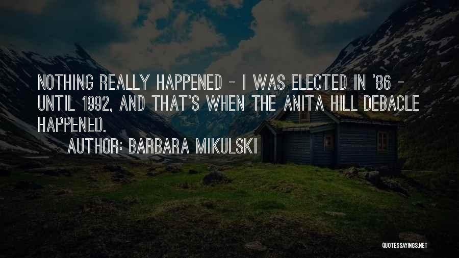 Barbara Mikulski Quotes 608258