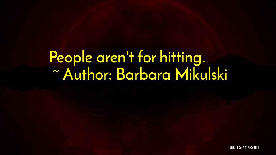 Barbara Mikulski Quotes 664551
