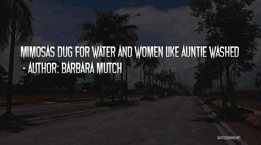 Barbara Mutch Quotes 1456462