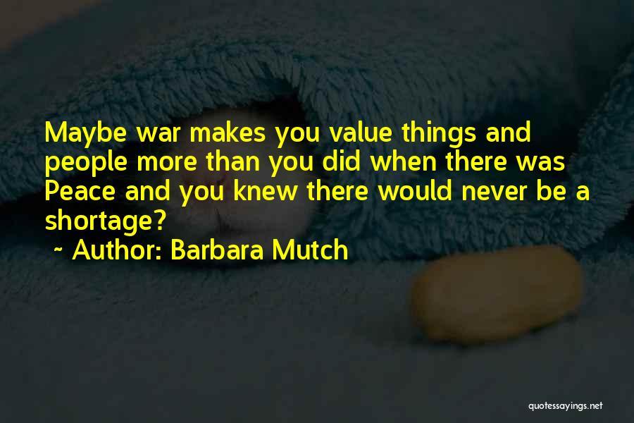 Barbara Mutch Quotes 1521555