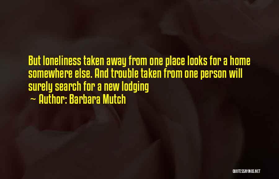 Barbara Mutch Quotes 709175
