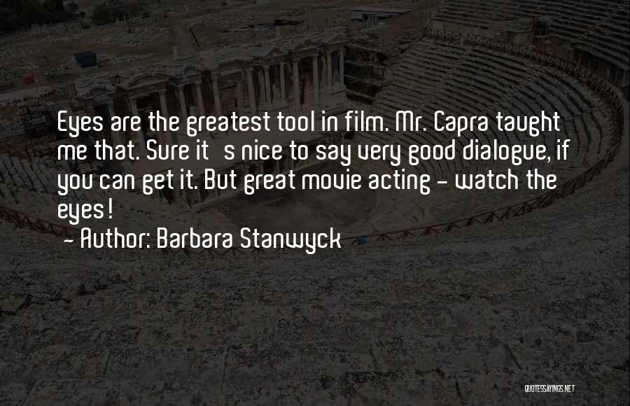Barbara Stanwyck Quotes 1621489