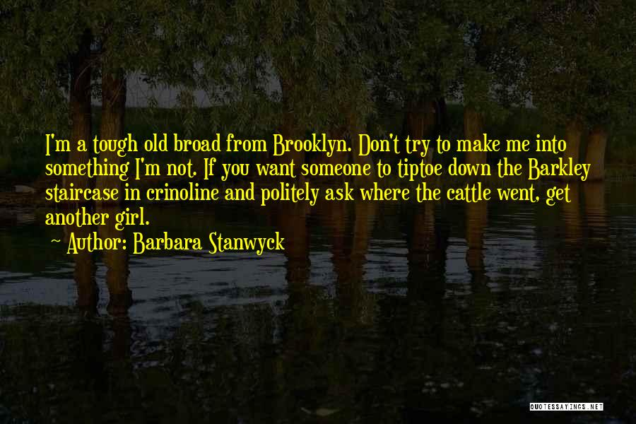 Barbara Stanwyck Quotes 1719874