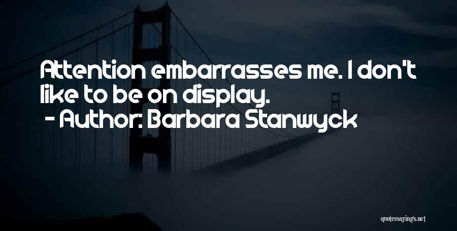 Barbara Stanwyck Quotes 1944679