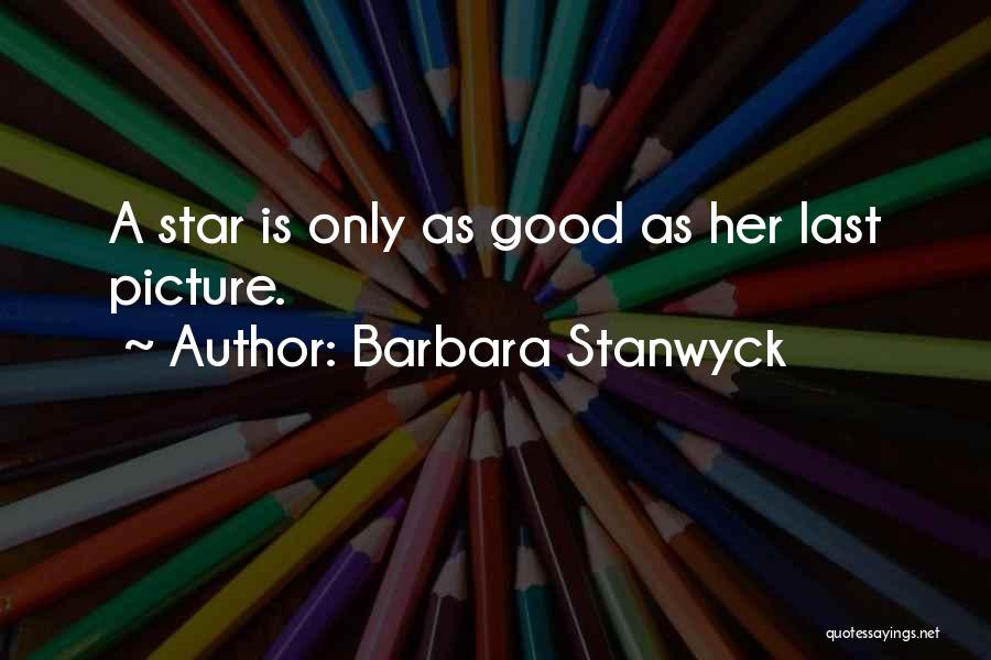Barbara Stanwyck Quotes 2031461