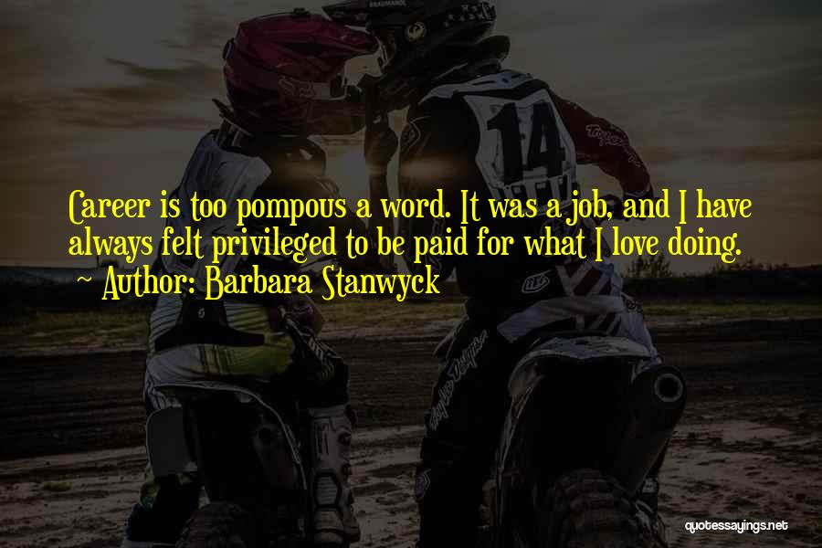 Barbara Stanwyck Quotes 255948
