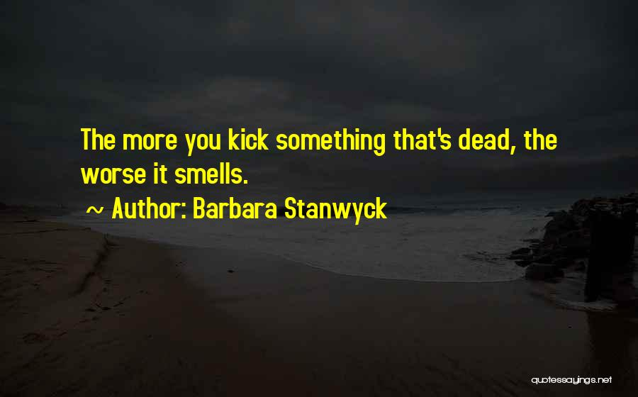 Barbara Stanwyck Quotes 288520