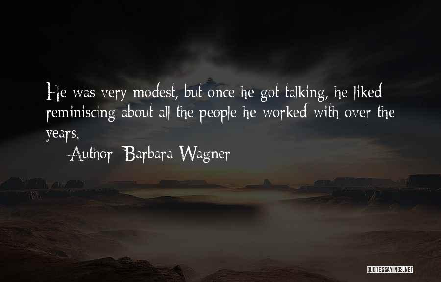 Barbara Wagner Quotes 1306829