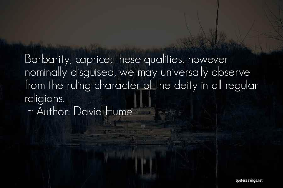 Barbarity Quotes By David Hume