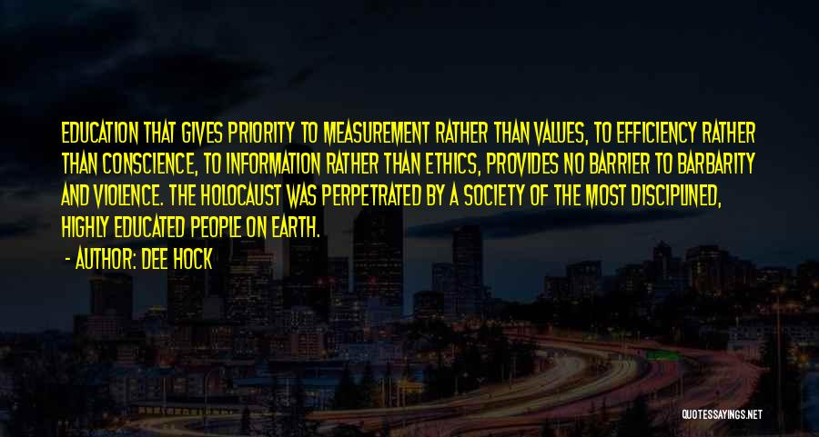 Barbarity Quotes By Dee Hock