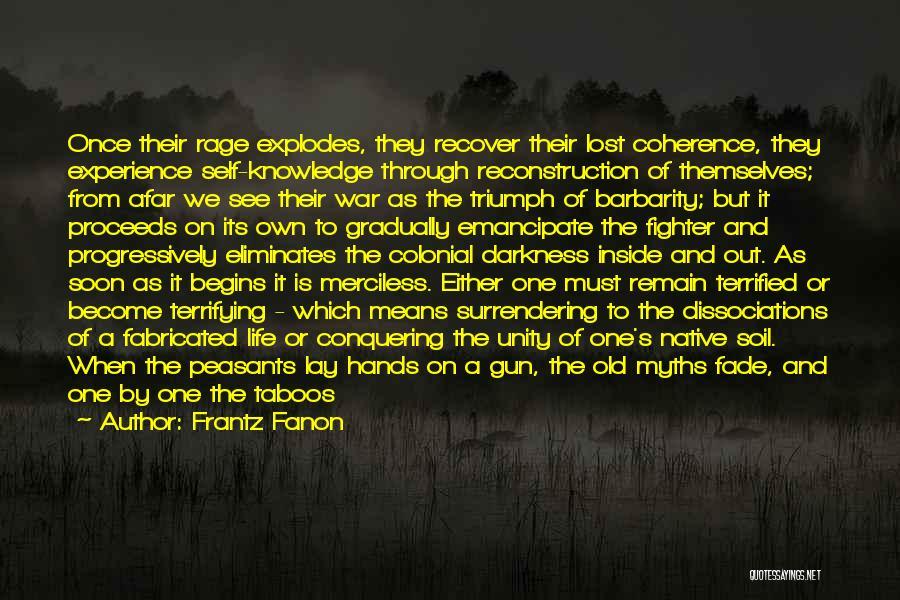 Barbarity Quotes By Frantz Fanon