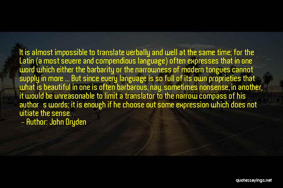 Barbarity Quotes By John Dryden