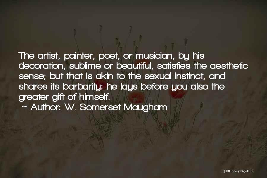 Barbarity Quotes By W. Somerset Maugham