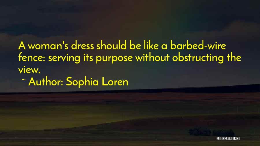Barbed Wire Fence Quotes By Sophia Loren