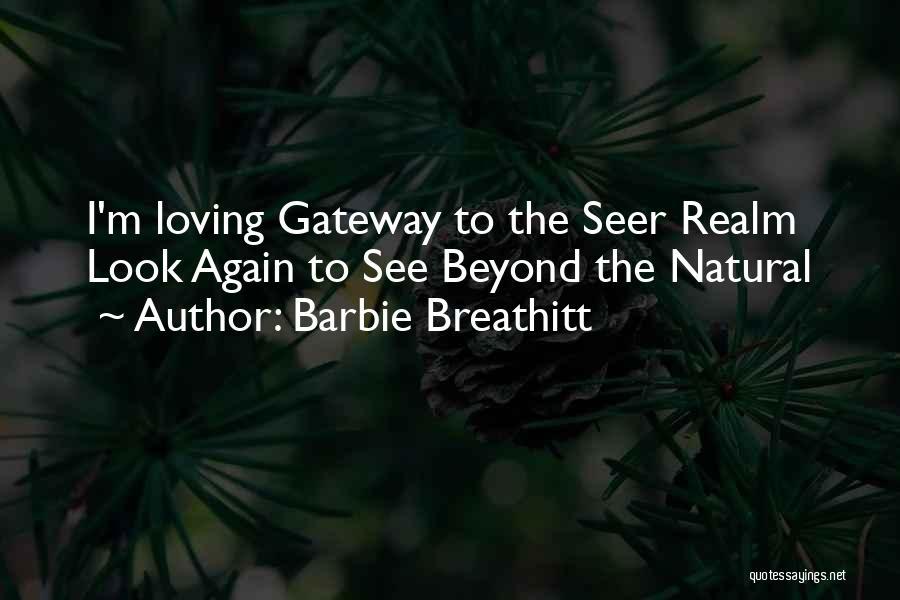 Barbie Breathitt Quotes 521393