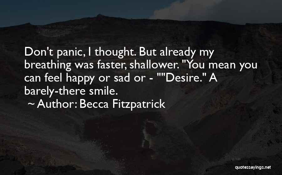 Barely Breathing Quotes By Becca Fitzpatrick