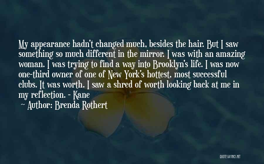 Barely Breathing Quotes By Brenda Rothert
