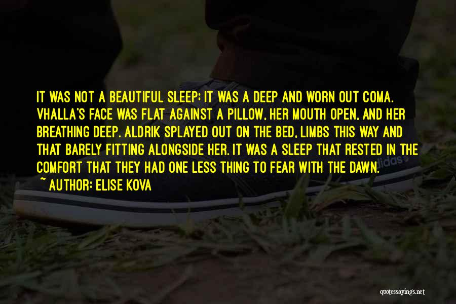 Barely Breathing Quotes By Elise Kova