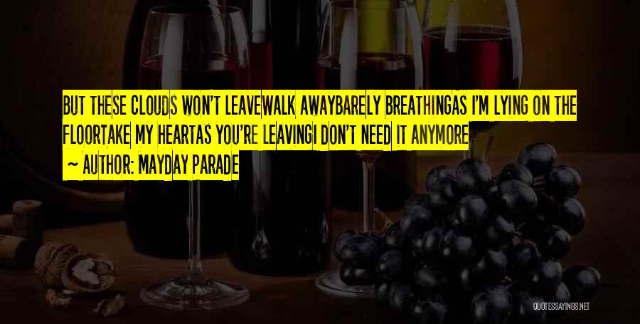 Barely Breathing Quotes By Mayday Parade