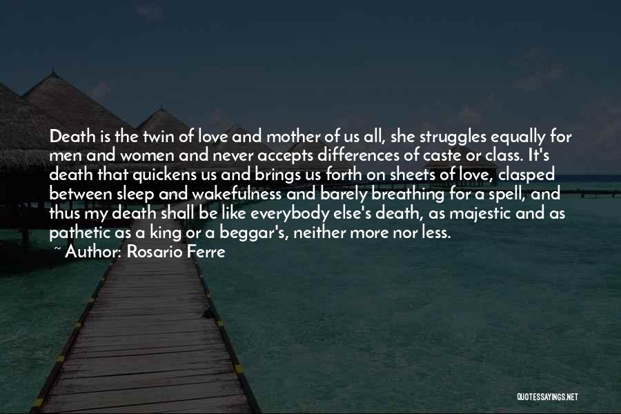 Barely Breathing Quotes By Rosario Ferre