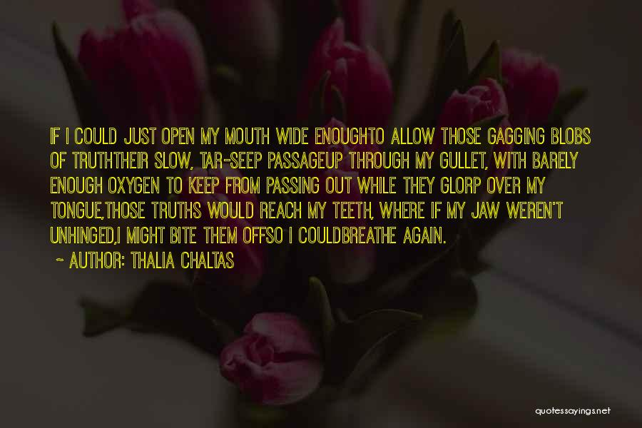 Barely Breathing Quotes By Thalia Chaltas